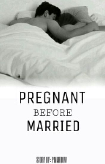 Pregnant Before Married