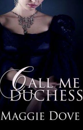 Call Me Duchess by maggiedove