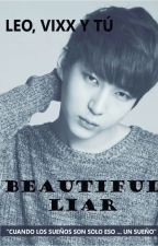 BEAUTIFUL LIAR (Leo, Vixx y Tú) by tinirojaskai