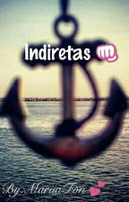 Indiretas  by MariiaFon