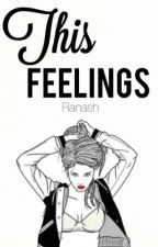 This Feelings by tommoxcal