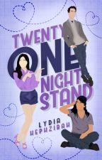 Twenty-One Night Stand ✓ by hennwick
