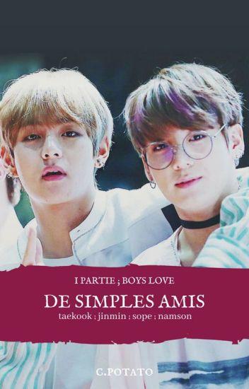 De Simples Amis + tome 1 + v.kook [réécriture]