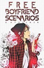 boyfriend scenarios » free by saenivver