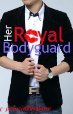 Her Royal Bodyguard by patricia22salazar