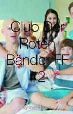 Club Der Roten Bänder FF #2 by Clubfan