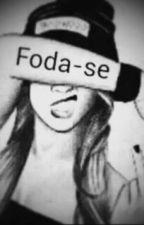 Frases De Uma Garota Duvidosa by AndressaSilva602