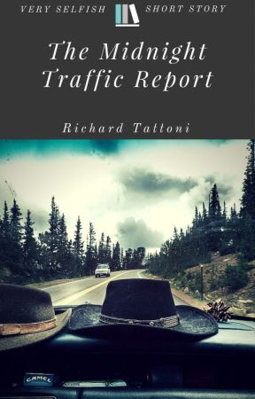 The Midnight Traffic Report by Rich_Lionheart