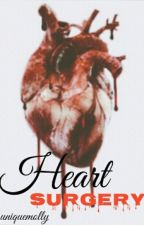 Heart Surgery || h.s by uniquemolly