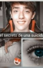 El Secreto De Una Suicida  by hotdoggersuicida