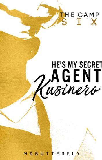 The Camp: He's My Secret Agent Kusinero (Book 6)