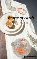house of cards ➳ yoongi by yeamochi