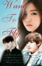 Want to FLY by OhGyuGyu