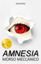 Amnesia - Morso Meccanico by xbondola