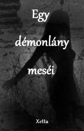 Egy démonlány meséi by LadyXetta