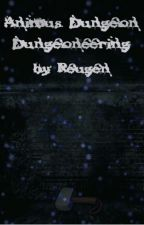 Animus Dungeon: Dungeoneering by Reugen7