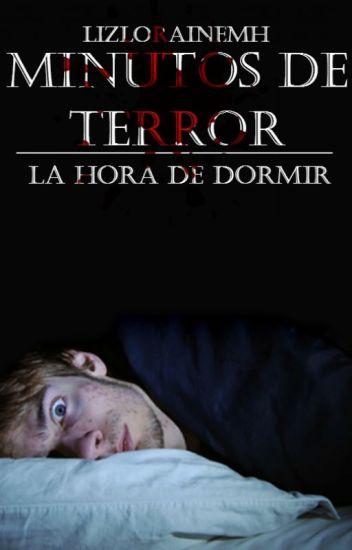 """Minutos de terror """"La hora de dormir"""""""