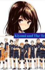 Kiyomi and The Team by kageyama-_-tobio