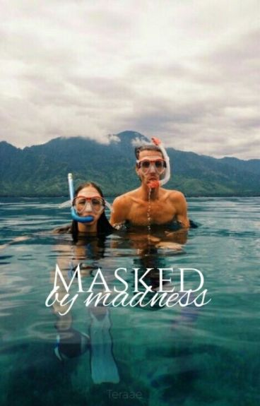 Masked By Madness