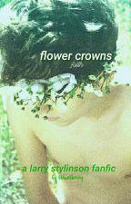 Flower crowns; stylinson by bbluebharry