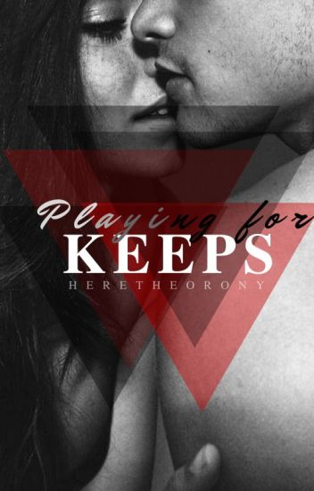 Playing For Keeps (Incest)