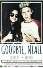 Goodbye,Niall // n.h ✔ by njhx1993