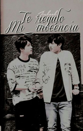 Te regaló mi Inocencia [JinKook]