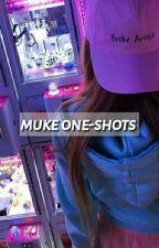 ••Muke One Shots •• by meganekawa