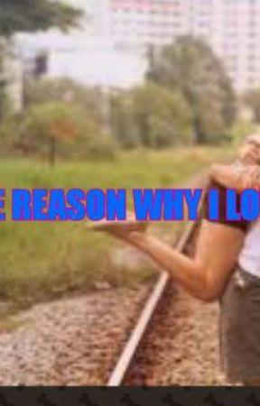 The Reason Why I Love You  by mizkittz456