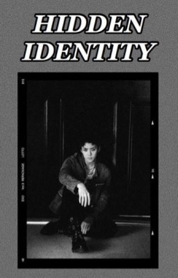 Hidden identity - متوقِفه مؤقتًا .