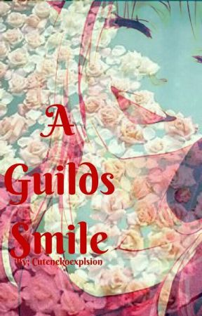 A Guild's Smile by Cutenekoexplosion