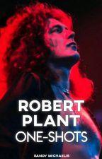 One-Shots ⋄ Robert Plant by SandyMichaelis