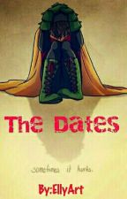 The Dates by Warrior_Elli