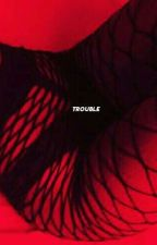 Trouble ▪ Daryl Dixon [UNDER EDITING]  by milk0bitch