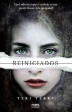 Reiniciados -Teri Terry by Jey_rosa