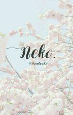Neko.  by bxngtxn95