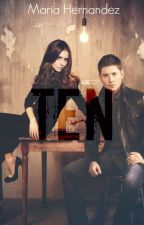 Ten (Book One of The Case Files) by mariahernvndez