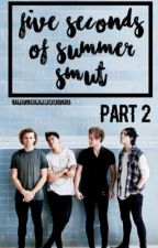 5SOS SMUT Pt. 2 by blameclifford