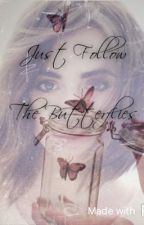 | Just Follow The Butterflies | (The Flash/Arrow) by Jamie_writes_