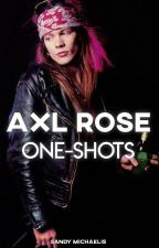 One-Shots ⋄ Axl Rose by SandyMichaelis