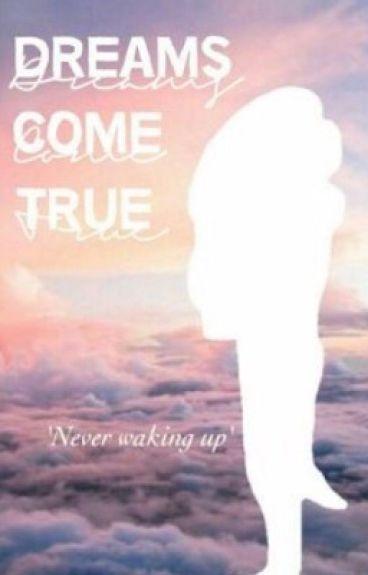 Dreams Come True - ShawnM (Voltooid)