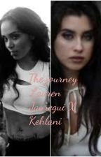 The Journey (A Lehlani story) (EDITING) Lauren Jauregui X Kehlani by SWEETSXYSAVAGE