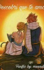 Descobri que te amo.. by meendess2002