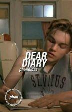 dear diary;; phan  by FAKINGPHAN