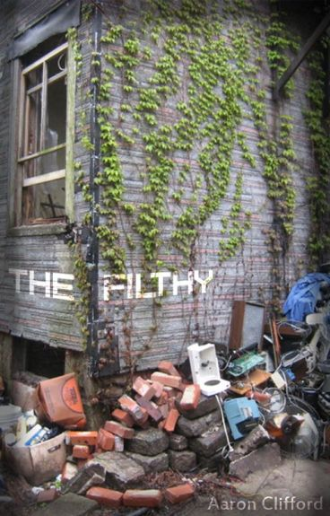 The Filthy by EgoAnt