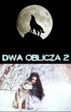 Dwa oblicza 2 by KasiaAS