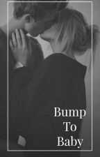 Bump To Baby || Niall Horan || BOOK 1 by ThomThom_