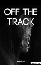 Off the Track by Release_The_Reins