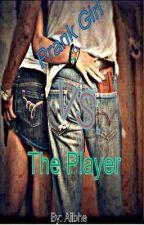 Prank Girl vs. The Player by Ailbhexo