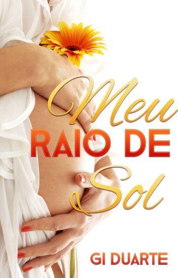 Meu Raio de Sol (JÁ ESTÁ NA AMAZON)
